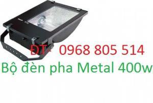 Bộ đèn pha metal 250w ,400w , đèn cao áp metal 400w