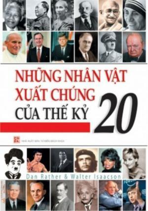Những nhân vật xuất chúng của thế kỷ 20