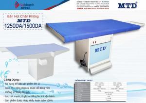Bàn Hút Chân Không MTD-1250DA/1500DA