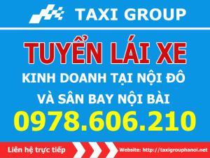 Taxi Group tuyển lái xe taxi - Bổ Túc Tay Lái.