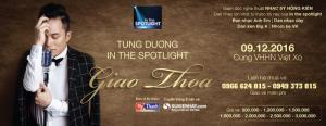 Vé Xem Tùng Dương In the spotlight – Giao Thoa 09/12/2016 giá chỉ từ 800k