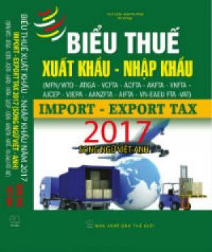 Biểu thuế 2017 ,Biểu thuế xuất nhập khẩu song...
