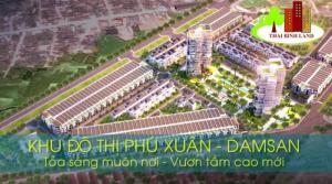 KHU ĐÔ THỊ DAMSAN - Phú Xuân.