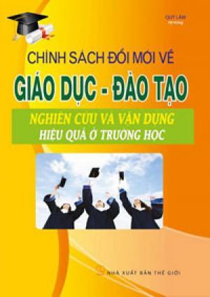 Chính sách đổi mới giáo dục và đào tạo