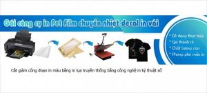 Giải pháp mới trong in chuyển nhiệt trên vải với Pet Transfer Film bằng Kỹ Thuật Số