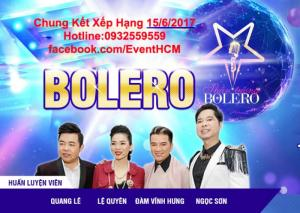 Bán Vé Thần Tượng Bolero Chung Kết 15/6/2017
