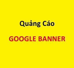 Quảng Cáo Google Banner