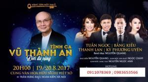 Bán vé Tình ca Vũ Thành An ngày 19/8/2017