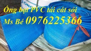 Ống bạt PVC tải nước, tải cát sỏi