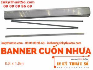 Banner Cuốn Nhựa thường 0.8m x 1.8m - Banner cuốn, Giá cuốn nhựa giá rẻ tại TPHCM