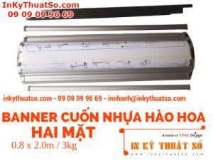 Banner cuốn Hào Quang 2 mặt nhựa 0.8m x 2m - Giá cuốn Hào Quang hai mặt nhựa