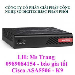 Phân phối Cisco ASA 5506-X Stock Tại kho giá tốt Tại Digitechjsc