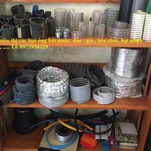 Ống nhựa lõi thép , ống hút bụi gân nhựa, gân thép, ống bạt tải nước,ống gió mềm vải, ống công nghiệp