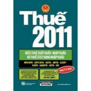 Thuế 2011 - Biểu Thuế Xuất Khẩu - Nhập Khẩu Thuế GTGT Hàng Nhập Khẩu