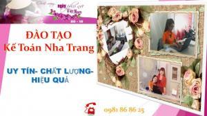 Đào tạo kế toán tổng hợp tại Nha Trang, Quy Nhơn