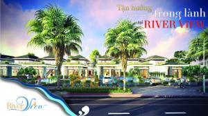 First Real nhận đặt chỗ GĐ1 dự án RIVER VIEW ven biển và gần phố cổ Hội An