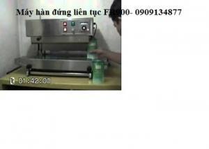 máy ép miệng túi đứng liên tục FR900, máy hàn miệng bao liên tục đứng, máy dán kín miệng túi nước
