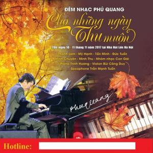 Đêm nhạc Phú Quang vào 20h ngày 10,11/11/2017