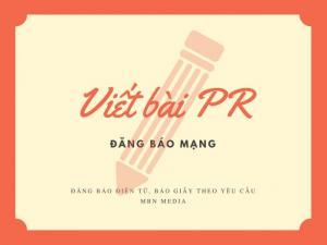 Viết bài PR trên báo mạng | MBN Media