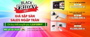 Black Friday 2017 - Sales Ngập Tràn, Giá Sập Sàn