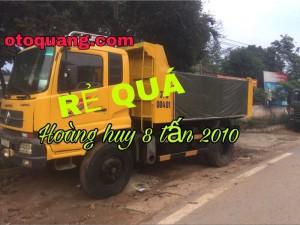 Cần bán xe ô tô tải ben 8 tấn nhập khẩu Dongfeng Hoàng Huy sx năm 2010