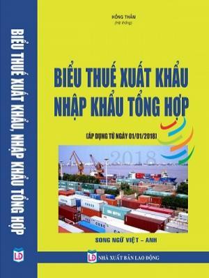 Sách Biểu thuế xuất nhập khẩu song ngữ Việt Anh 2018