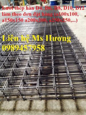 Nhà sản xuất lưới thép hàn phi 4, phi 6, phi 8, phi 10, phi 12 ô 100x100, 150x150, 200x200 giá tốt mới 100%