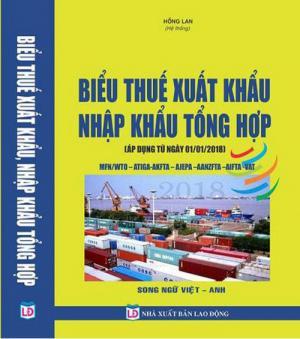 Biểu thuế xuất nhập khẩu song ngữ 2018 Việt Anh, biểu thuế tiếng Anh
