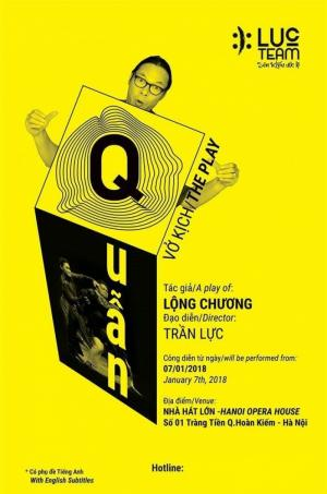 Bán vé hài kịch Quẫn / The play Quan ngày 7/1/2018 tại Nhà Hát Lớn Hà Nội