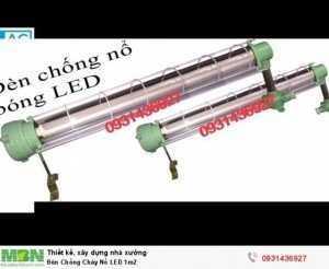 Đèn Chống Cháy Nổ LED 1m2