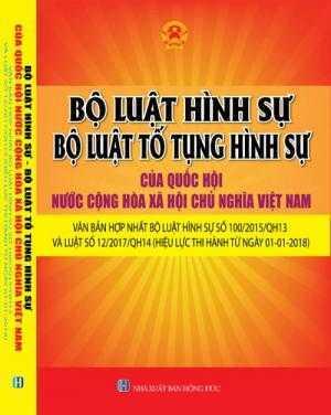 Bộ luật hình sự - Bộ luật tố tụng hình sự của quốc hội nước cộng hòa xã hội chủ nghĩa Việt Nam