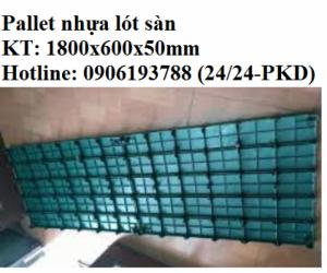 Công ty bán tấm nhựa lót sàn, pallet nhựa lót sàn 1800x600x50mm