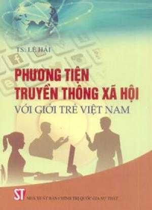 2018-03-22 21:07:44 Phương tiện truyền thông xã hội với giới trẻ Việt Nam 45,000