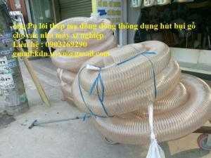 Ống Pu hút bụi cho ngành sản xuất gỗ các sai Phi 100, Phi 114, Phi120, Phi150, Phi 168, Phi 200