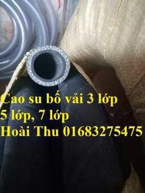 Chuyên cung cấp ống cao su bố vải, ống 3 lớp bố, 5 lớp bố, 7 lớp bố