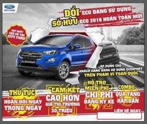 Chương Trình Đổi Xe Ford Ecosport Cũ Sang Mới Duy Nhất Tại City Ford