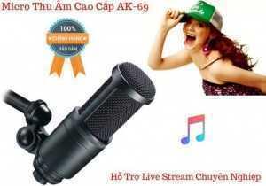 Micro Thu Âm AK-69 Hỗ Trợ Live Stream Chuyên Nghiệp