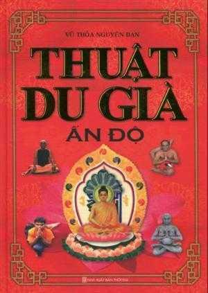 Thuật Du Già Ấn Độ - India Yoga