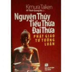 Nguyên thủy tiều thừa đại thừa Phật giáo tư tưởng luận
