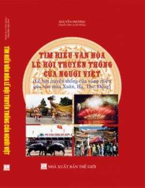 Tìm hiểu văn hóa lễ hội truyền thống của người Việt