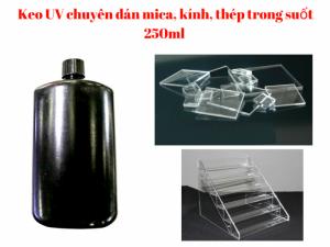 Keo UV 250ml Dán Mica, Kính, Thép Trong Suốt - MSN388354