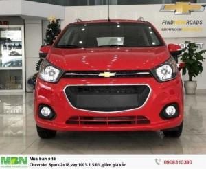 Chevrolet Spark 2018,vay 100%,LS 0%,giảm giá sốc