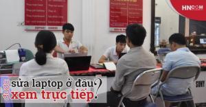 HNCOM: Sửa chữa laptop uy tín hàng đầu tại Thái Hà - HN