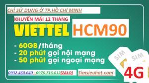 SIM 4G Viettel HCM90 Tặng 62GB/Tháng Và Miễn Phí Phút Gọi [HCM ONLY]