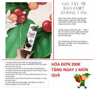 [GIÁ SIÊU SOCK] GEL TẨY TẾ BÀO CHẾT COFFEE 3IN1 100% NATURAL GIÚP DA SÁNG MỊN,MỜ THÂM