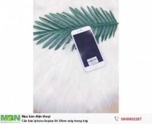 Cần bán iphone 6splus-64-Silver máy trưng bày