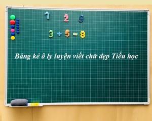 Bảng kẻ ô ly Luyện viết chữ đẹp Tiểu học KT: 0,6x0,8m