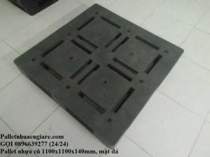 Pallet nhựa cũ 1100x1100x140mm (mặt đá)