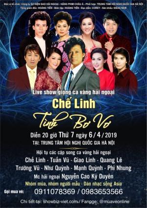 Bán vé liveshow Chế Linh ngày 6/4/2019 tại trung tâm hội nghị quốc gia Mỹ Đình