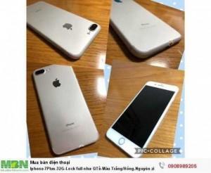Iphone 7Plus-32G-Lock full như QTế-Màu Trắng.Nguyên zin 100% A-Z